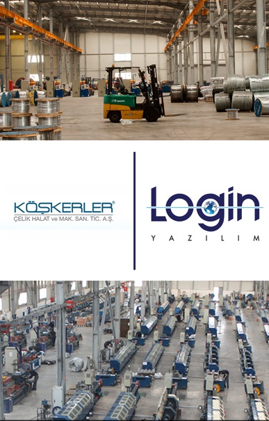 Köşkerler Çelik Halat A.Ş. has Decided to Manage All of its Business Processes by Login ERP